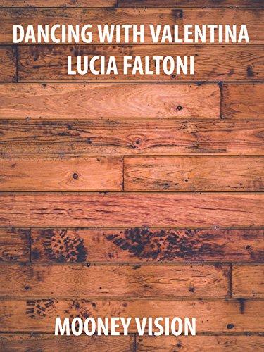 Dancing With Valentina Lucia Faltoni