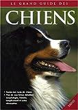 echange, troc Collectif - Le grand guide des chiens