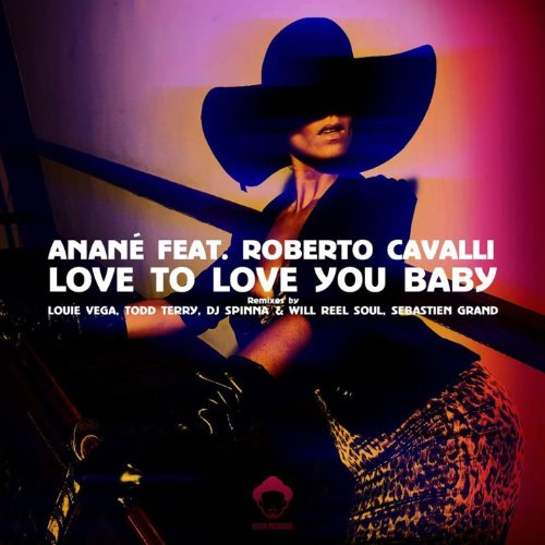 Love To Love You Baby (feat. Roberto Cavalli)
