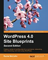 WordPress 4.0 Site Blueprints, 2nd Edition Front Cover
