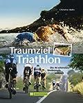 Triathlon Training: Traumziel Triatho...