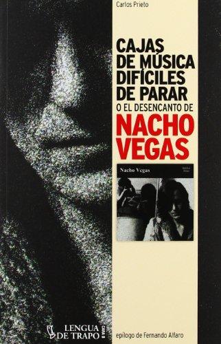 Cajas de música difíciles de parar: o el desencanto de Nacho Vegas (Cara B)