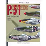 The North-American P-51 Mustang: From 1940 to 1980by Dominique Breffort