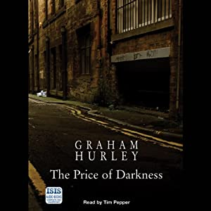 The Price of Darkness | [Graham Hurley]
