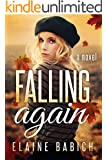 Falling Again (The Kaitlyn Chronicles Book 3)