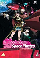 Bodacious Space Pirates Part 2