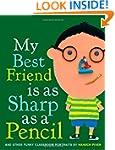 My Best Friend Is As Sharp As a Penci...