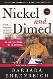 Nickel And Dimed (Turtleback School  &  Library Binding Edition)