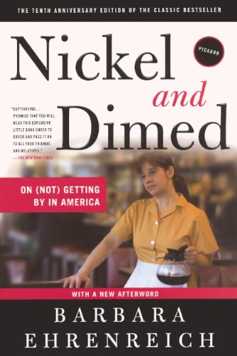 nickel and dimed on not getting Wisdom in a nutshell nickel and dimed on (not) getting by in america by barbara ehrenreich henry holt and company, 2002 isbn 0805063897 240 pages.