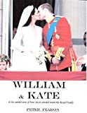 img - for William & Kate - and the untold story of love, sex and scandal inside the Royal Family book / textbook / text book