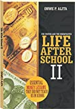 LIFE AFTER SCHOOL 2: ESSENTIAL MONEY LESSONS THEY DID NOT TEACH US IN SCHOOL