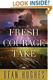 Come to Zion Volume 3: Fresh Courage Take