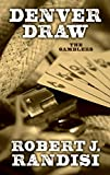 Denver Draw (The Gamblers)
