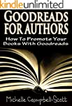 Goodreads For Authors: How To Use Goo...