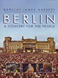 Barclay James Harvest - Berlin - A Concert for the People [UK Import]