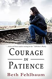 Courage in Patience: Book 1 in The Patience Trilogy