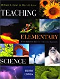 img - for Teaching Elementary Science: A Full Spectrum Science Instruction Approach by William K. Esler (2000-12-04) book / textbook / text book
