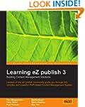 Learning EZ Publish 3: Building Conte...