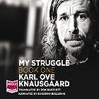 My Struggle Book 1: A Death in the Family (       ungekürzt) von Karl Ove Knausgaard Gesprochen von: Edoardo Ballerini