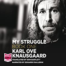My Struggle Book 1: A Death in the Family (       UNABRIDGED) by Karl Ove Knausgaard Narrated by Edoardo Ballerini