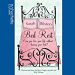 Bed Rest   Sarah Bilston