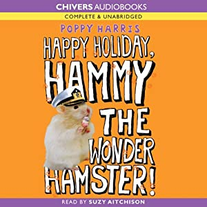 Happy Holiday, Hammy the Wonder Hamster! | [Poppy Harris]