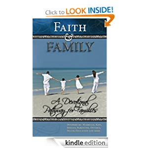 Faith and Family: A Devotional Pathway for Families (Family Relationships)