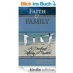 Faith & Family - A Christian Devotional for Parents and Their Kids (Christian Devotionals for Women and Men Book 1) (English Edition)