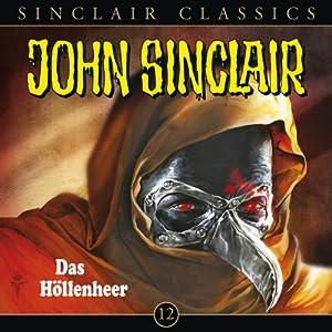 Das Höllenheer (John Sinclair Classics 12) Hörspiel