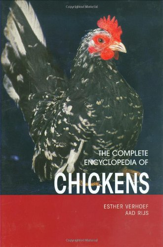 The Complete Encyclopedia Of Chickens