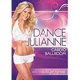 Dance with Julianne: Cardio Ballroom ~ Julianne Hough