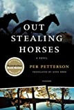 Image of Out Stealing Horses: A Novel