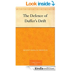 defence of duffers drift book report Buy the defence of duffer's drift by ernest dunlop swinton (isbn: 9781492223535) from amazon's book store everyday low prices and free delivery on eligible orders.