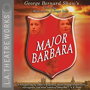 Major Barbara (Dramatized) | [George Bernard Shaw]