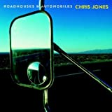 Roadhouses & Automobilesby Chris Jones