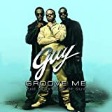 Groove Me: Very Best of Guy