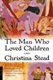 img - for The Man Who Loved Children: A Novel book / textbook / text book