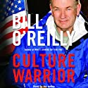 Culture Warrior (       UNABRIDGED) by Bill O'Reilly Narrated by Bill O'Reilly