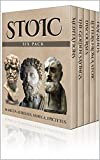 Image of Stoic Six Pack - Meditations of Marcus Aurelius, Golden Sayings, Fragments and Discourses of Epictetus, Letters From A Stoic and The Enchiridion (Illustrated)