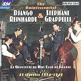 The Quintessential Django Reinhardt & Stephane Grappelli: Le Quintette Du Hot Club De France - 25 Classics 1934-1940
