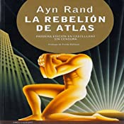La Rebelin de Atlas (Texto Completo) [Atlas Shrugged ] | [Ayn Rand]