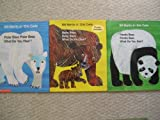 img - for Eric Carle Set (Panda Bear What Do You See ~ Polar Bear What Do You See ~ Baby Bear What Do You See) book / textbook / text book
