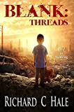 Blank: Threads (A Lincoln Delabar Science Fiction Adventure Book 2)