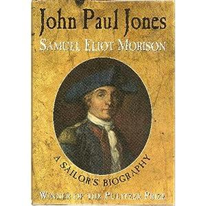 John Paul Jones - Samuel Eliot Morison