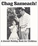 Chag Sameach! = Happy Holidays (Jewish Holiday Book for Children)