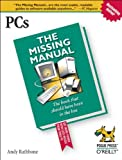 PCs: The Missing Manual (0596100930) by Andy Rathbone