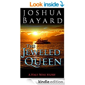 The Jeweled Queen (A Half-wise Story)