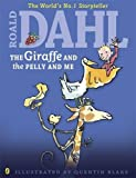 The Giraffe and the Pelly and Me (Dahl Colour Editions)