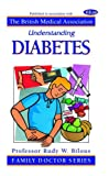 Understanding Diabetes (Family Doctor Series) Rudy W. Bilous