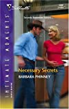 img - for Necessary Secrets (Silhouette Intimate Moments No. 1344) book / textbook / text book